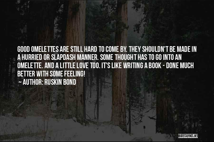 Feeling Much Better Quotes By Ruskin Bond