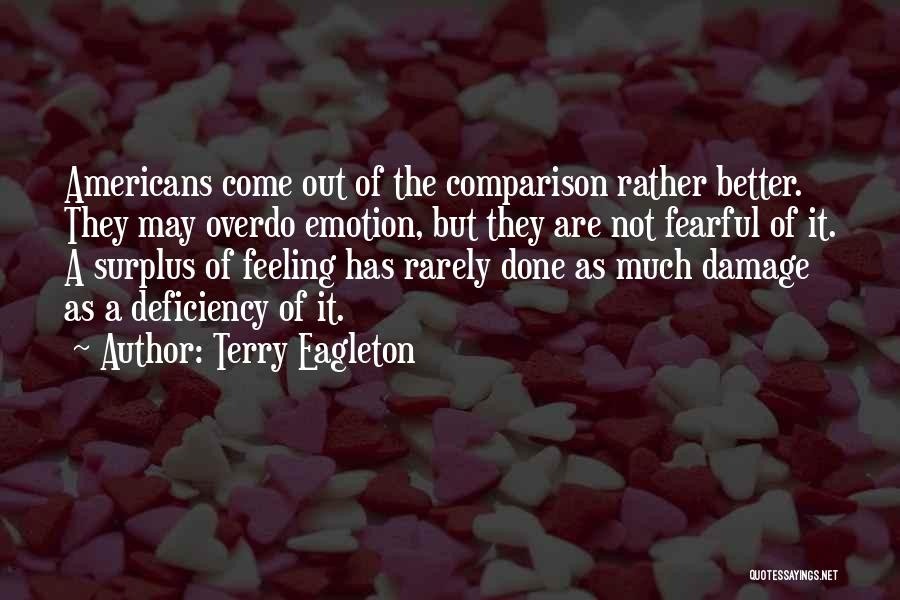 Feeling Much Better Quotes By Terry Eagleton