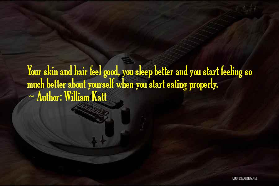 Feeling Much Better Quotes By William Katt