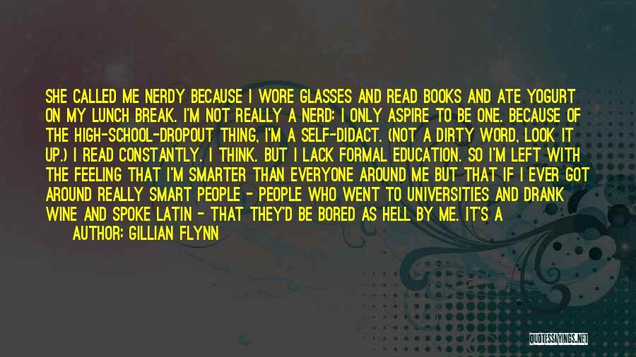 Feeling Nerdy Quotes By Gillian Flynn