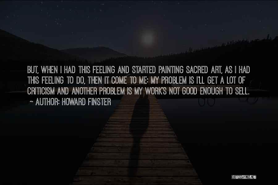 Top 47 Quotes Sayings About Feeling Not Good Enough