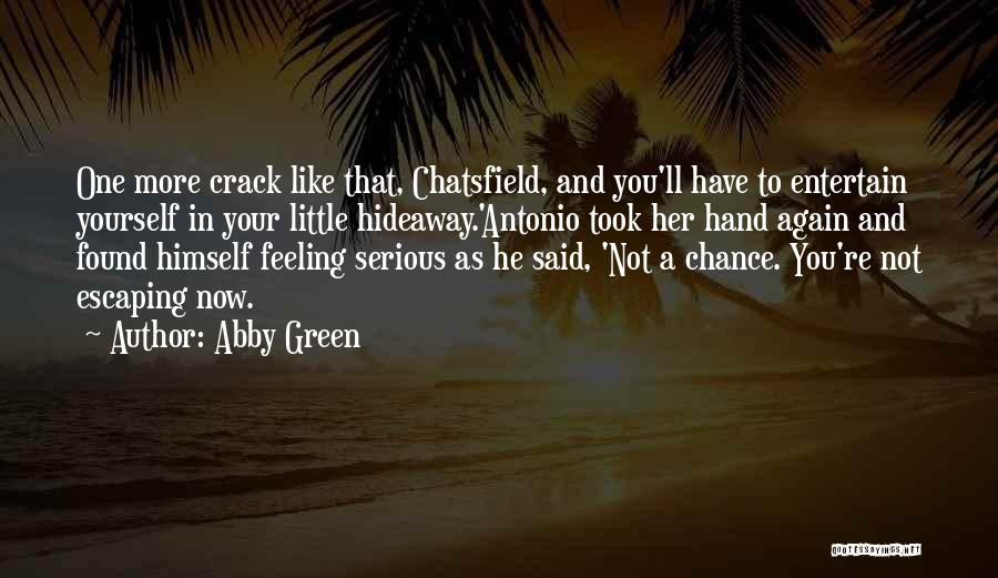 Feeling Not Ok Quotes By Abby Green