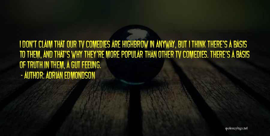 Feeling Not Ok Quotes By Adrian Edmondson