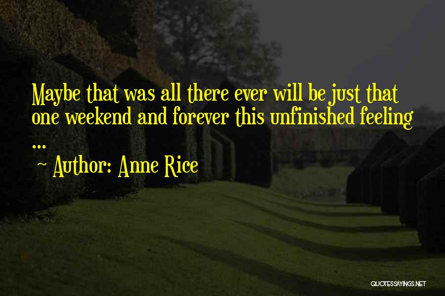 Feeling Not Ok Quotes By Anne Rice