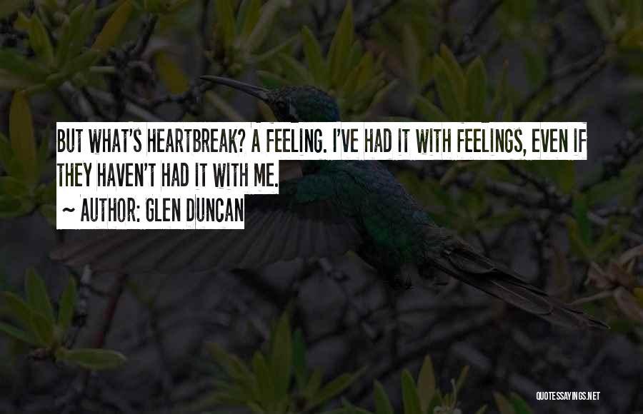 Feeling Not Ok Quotes By Glen Duncan