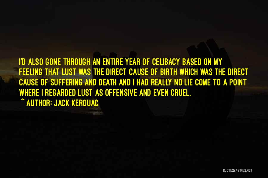 Feeling Not Ok Quotes By Jack Kerouac