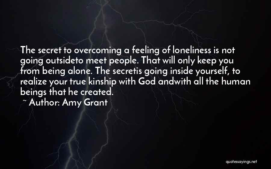Feeling Of Alone Quotes By Amy Grant