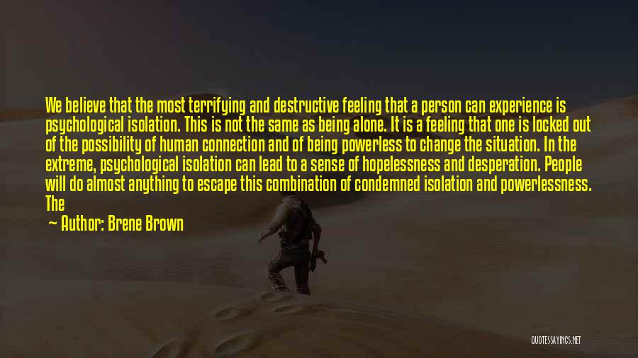 Feeling Of Alone Quotes By Brene Brown