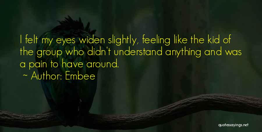 Feeling Of Alone Quotes By Embee