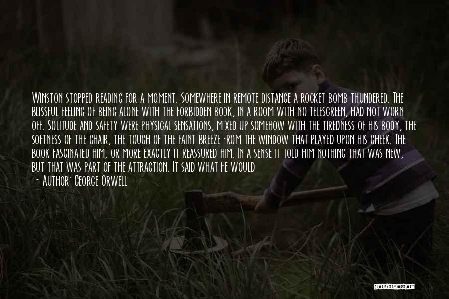 Feeling Of Alone Quotes By George Orwell