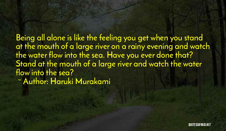 Feeling Of Alone Quotes By Haruki Murakami