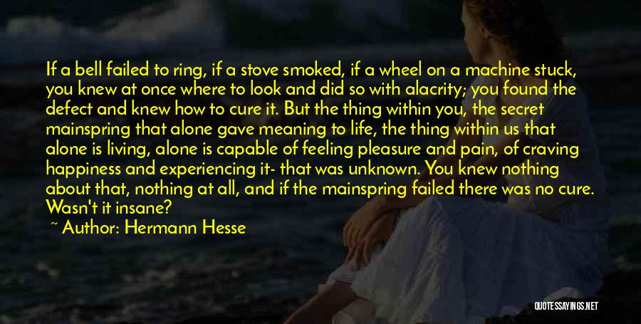Feeling Of Alone Quotes By Hermann Hesse