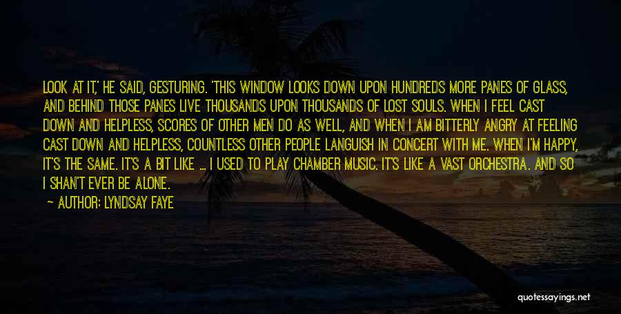 Feeling Of Alone Quotes By Lyndsay Faye