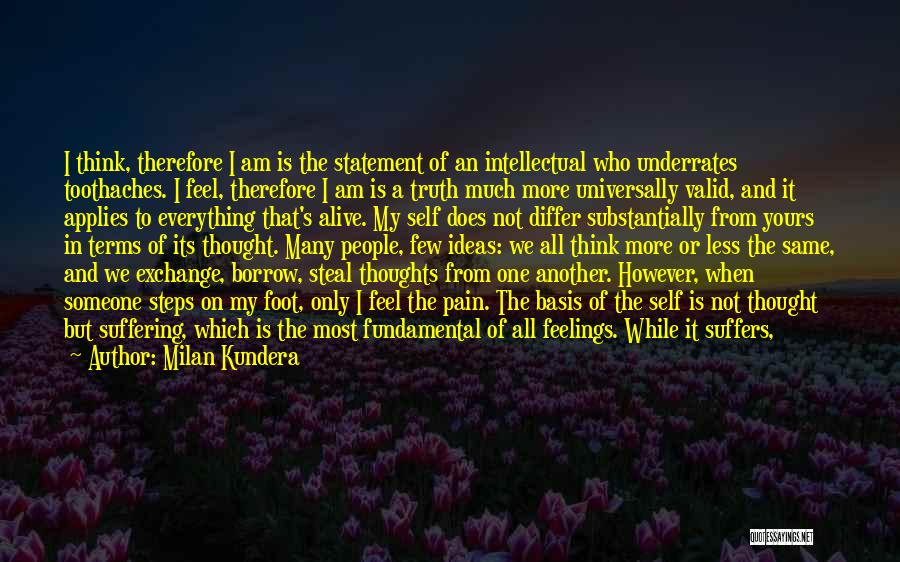 Feeling Of Alone Quotes By Milan Kundera