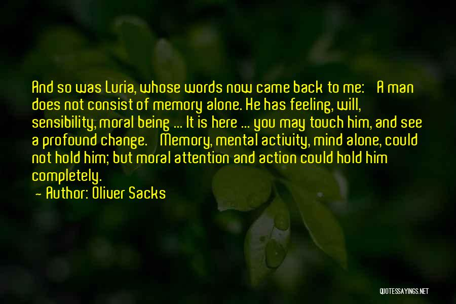 Feeling Of Alone Quotes By Oliver Sacks
