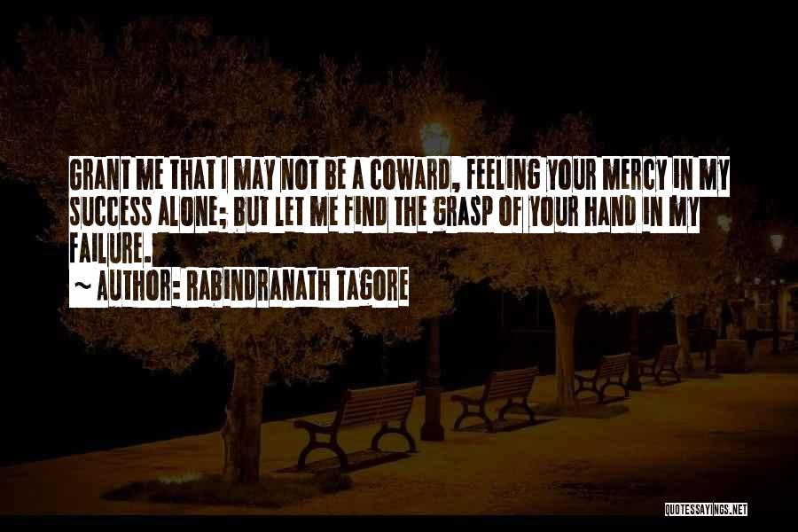 Feeling Of Alone Quotes By Rabindranath Tagore