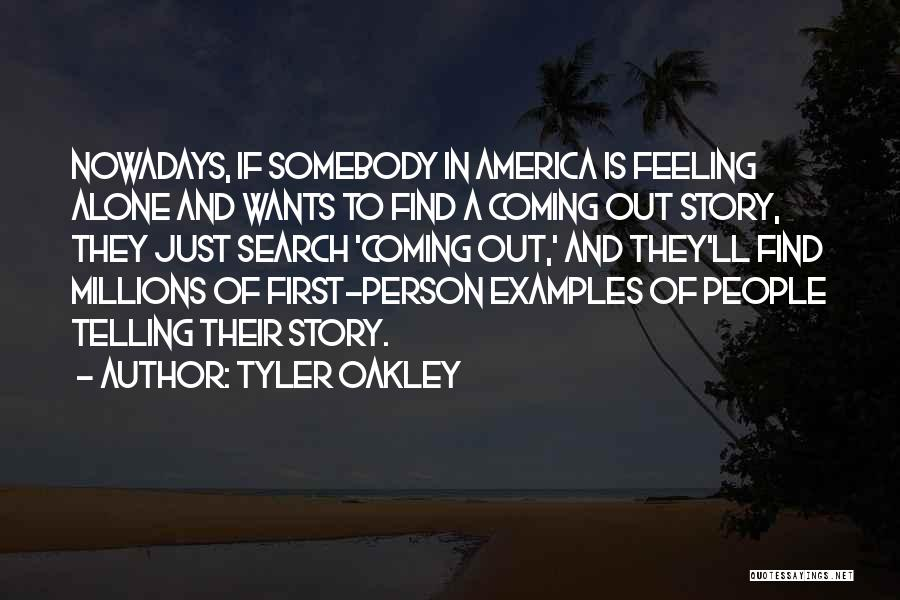 Feeling Of Alone Quotes By Tyler Oakley