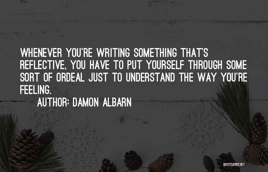 Feeling Reflective Quotes By Damon Albarn
