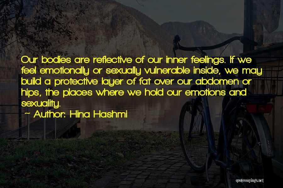 Feeling Reflective Quotes By Hina Hashmi