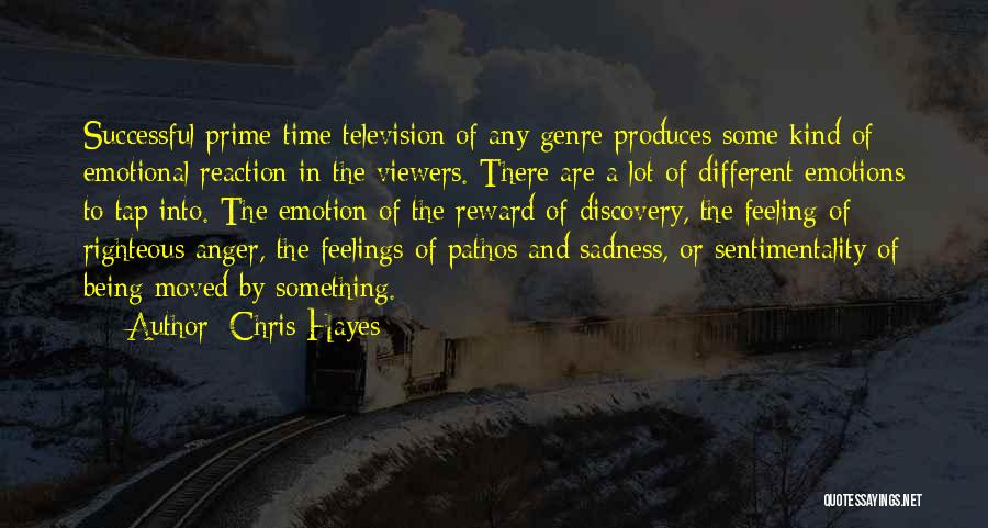 Feeling Sadness Quotes By Chris Hayes
