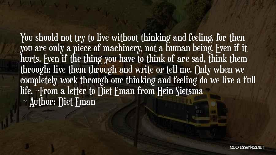 Feeling Sadness Quotes By Diet Eman
