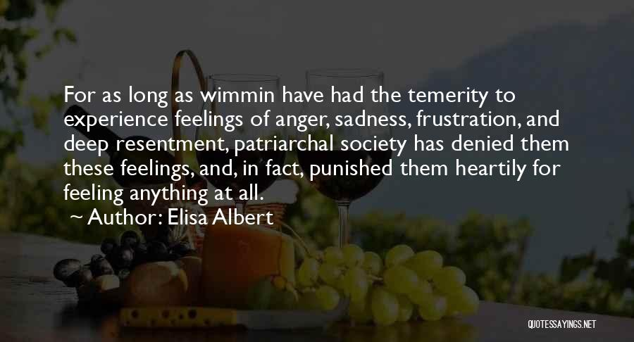 Feeling Sadness Quotes By Elisa Albert
