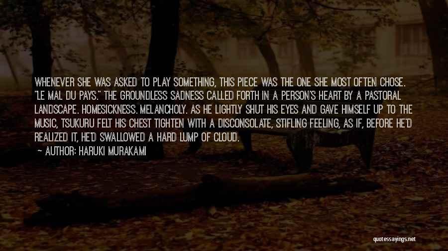Feeling Sadness Quotes By Haruki Murakami