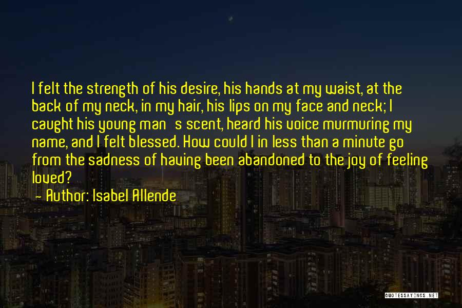 Feeling Sadness Quotes By Isabel Allende