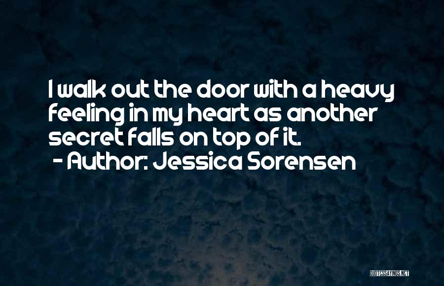Feeling Sadness Quotes By Jessica Sorensen