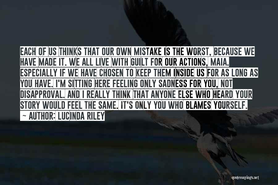 Feeling Sadness Quotes By Lucinda Riley