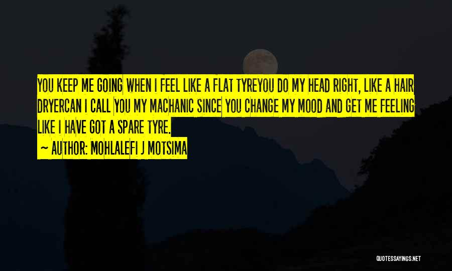 Feeling Sadness Quotes By Mohlalefi J Motsima