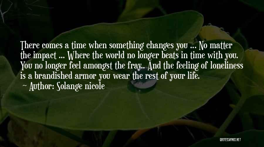 Feeling Sadness Quotes By Solange Nicole