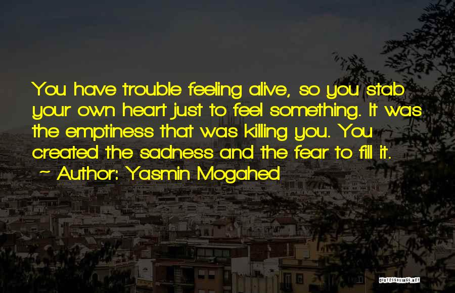 Feeling Sadness Quotes By Yasmin Mogahed