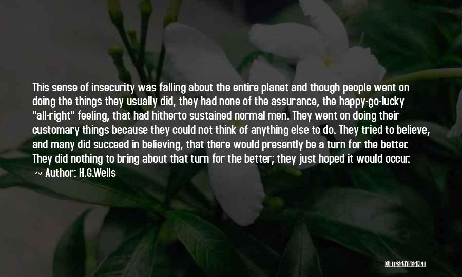 Feeling So Much Happy Quotes By H.G.Wells