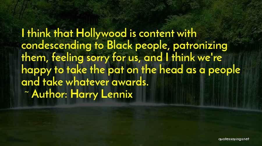 Feeling So Much Happy Quotes By Harry Lennix