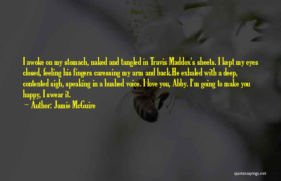 Feeling So Much Happy Quotes By Jamie McGuire