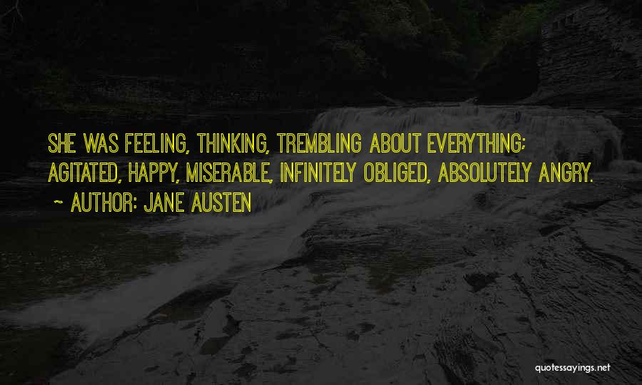 Feeling So Much Happy Quotes By Jane Austen