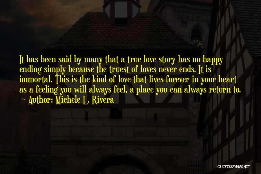 Feeling So Much Happy Quotes By Michele L. Rivera