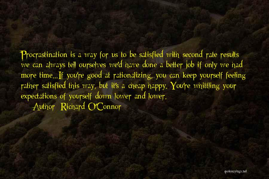 Feeling So Much Happy Quotes By Richard O'Connor