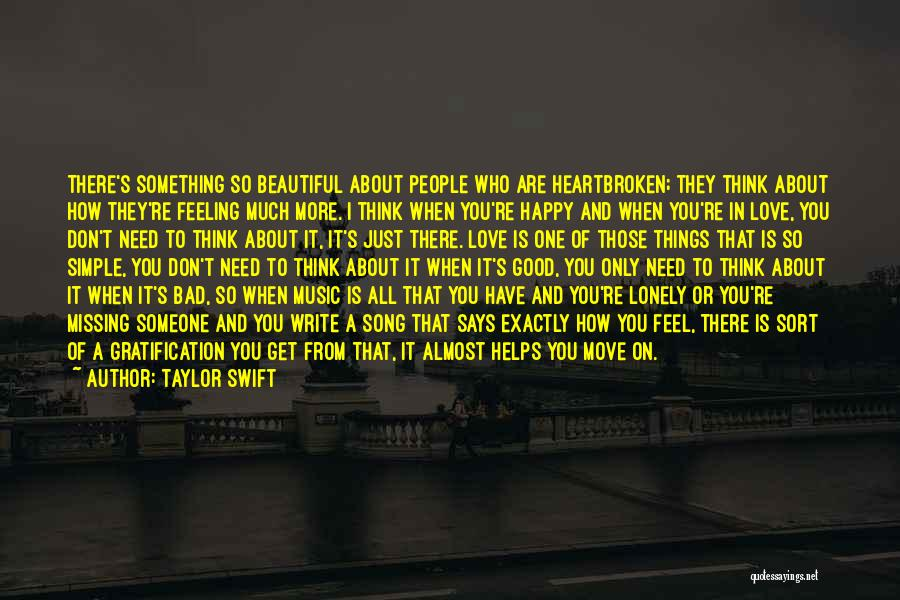 Feeling So Much Happy Quotes By Taylor Swift