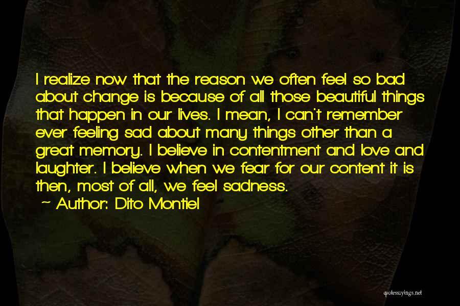 Feeling So Sad Quotes By Dito Montiel