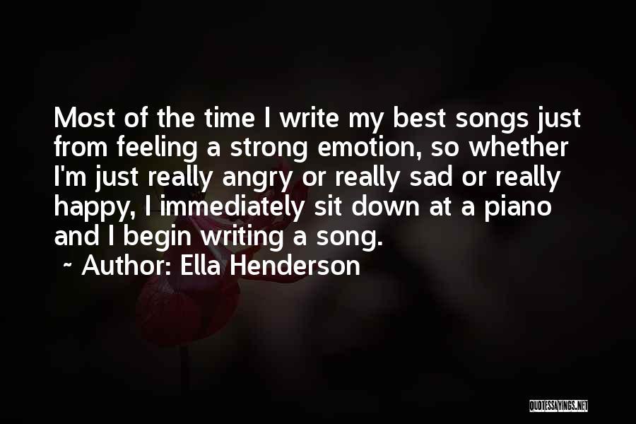 Feeling So Sad Quotes By Ella Henderson