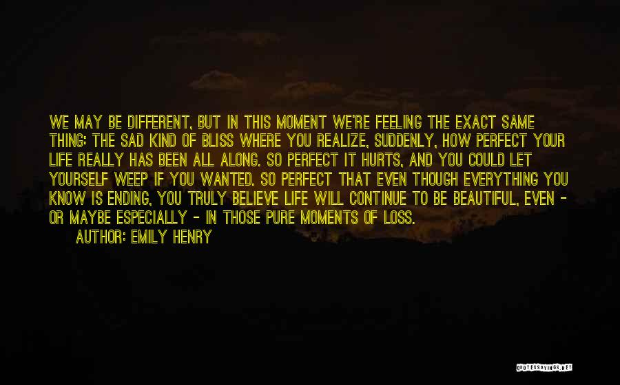 Feeling So Sad Quotes By Emily Henry