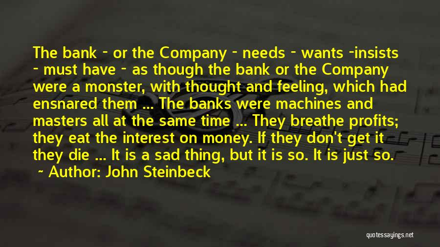 Feeling So Sad Quotes By John Steinbeck
