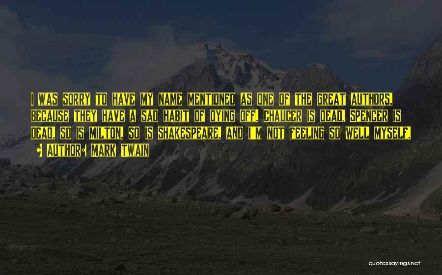 Feeling So Sad Quotes By Mark Twain