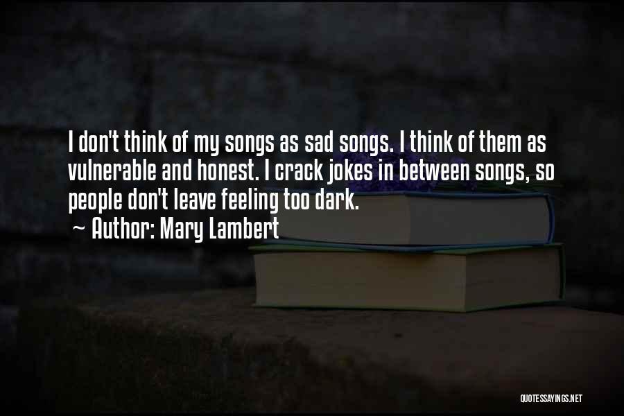 Feeling So Sad Quotes By Mary Lambert