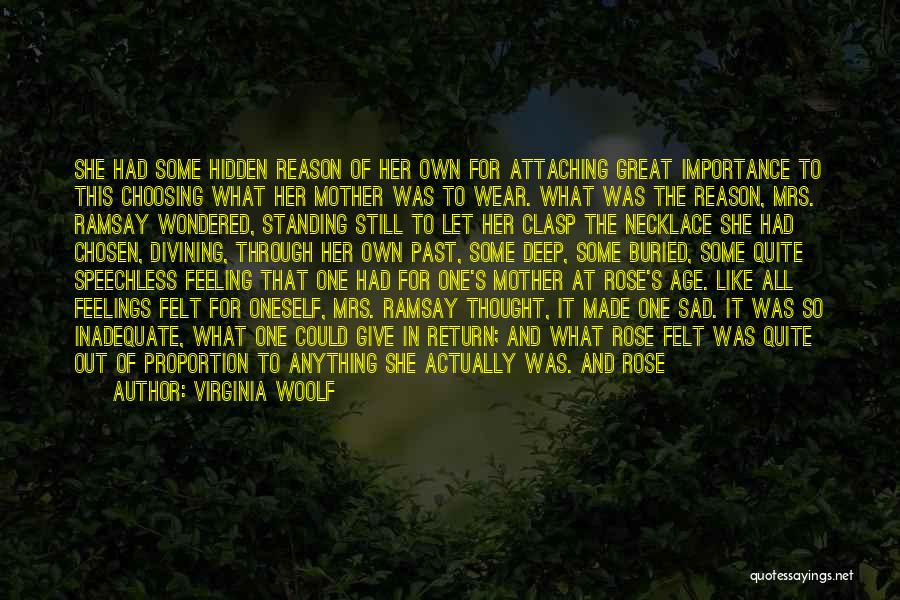 Feeling So Sad Quotes By Virginia Woolf