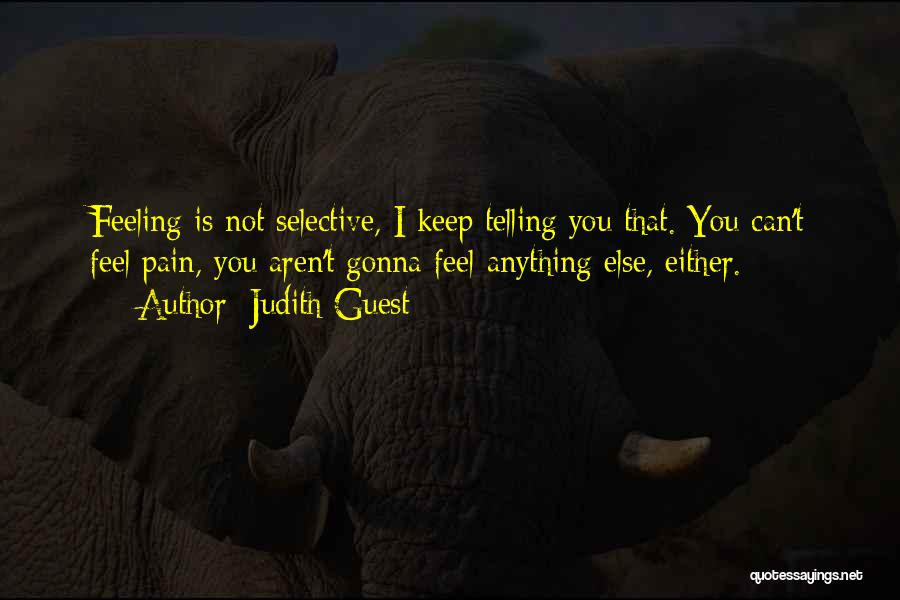 Feeling Someone Else's Pain Quotes By Judith Guest