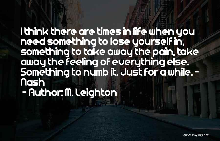 Feeling Someone Else's Pain Quotes By M. Leighton