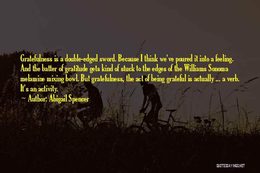 Feeling Stuck Quotes By Abigail Spencer